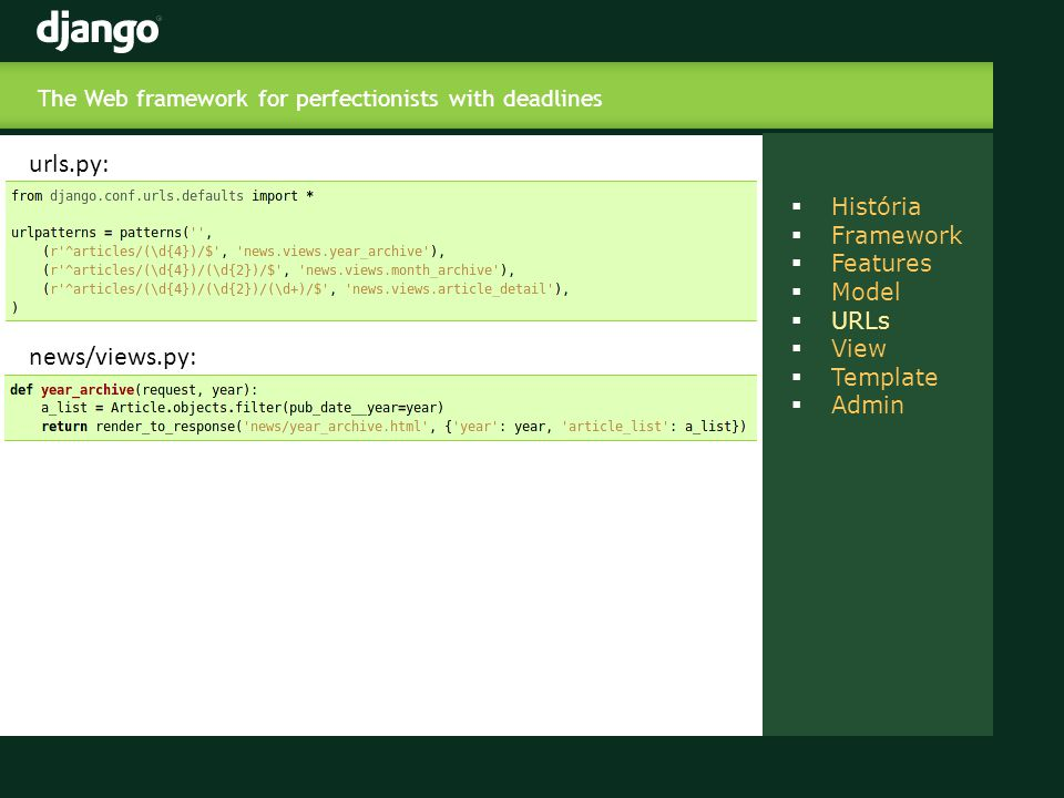 The Web framework for perfectionists with deadlines  - ppt