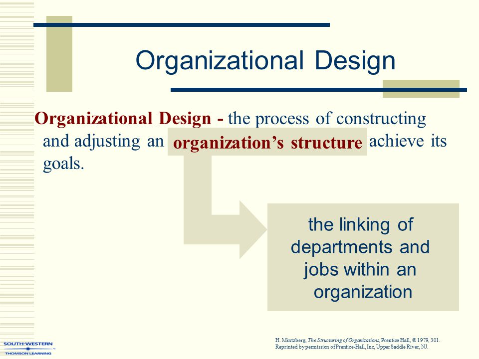Organizational Design - the process of constructing and adjusting an organization's structure to achieve its goals.