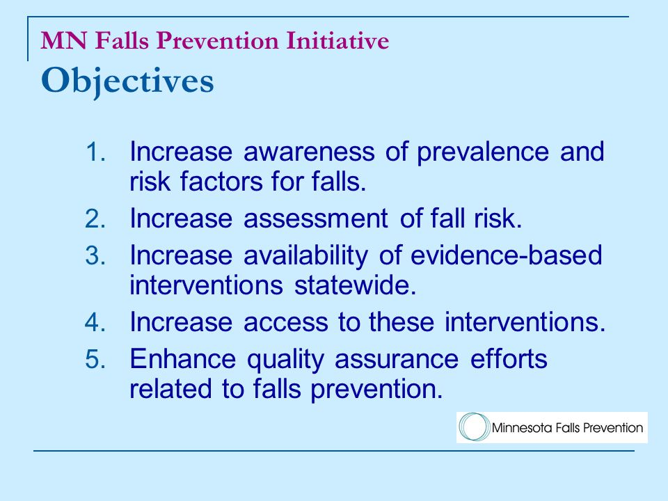 MN Falls Prevention Initiative Objectives 1.