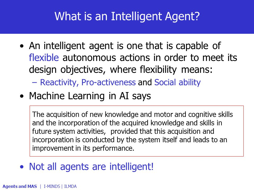 What is an Intelligent Agent.