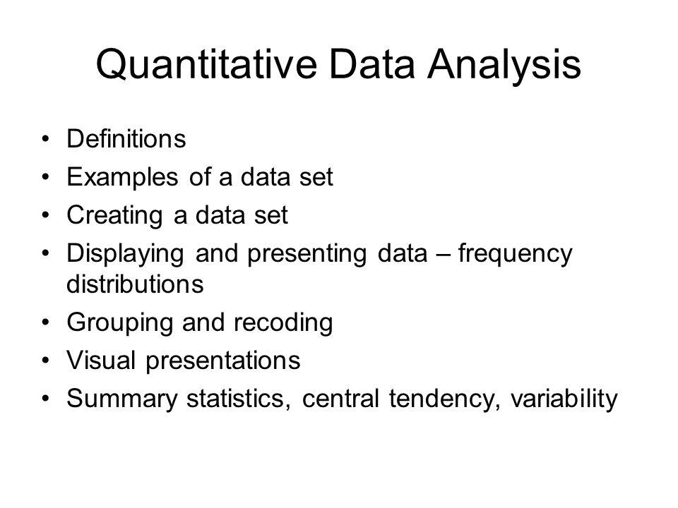 Quantitative Data Analysis Definitions Examples Of A Data Set