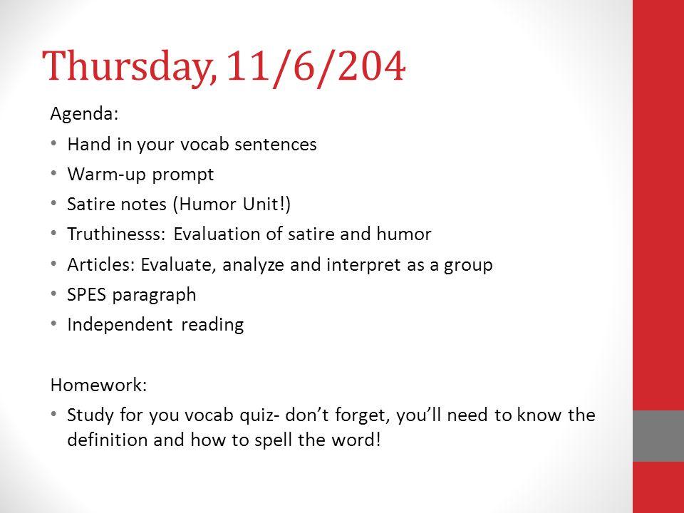 Thursday 11 6 204 Agenda Hand In Your Vocab Sentences Warm Up