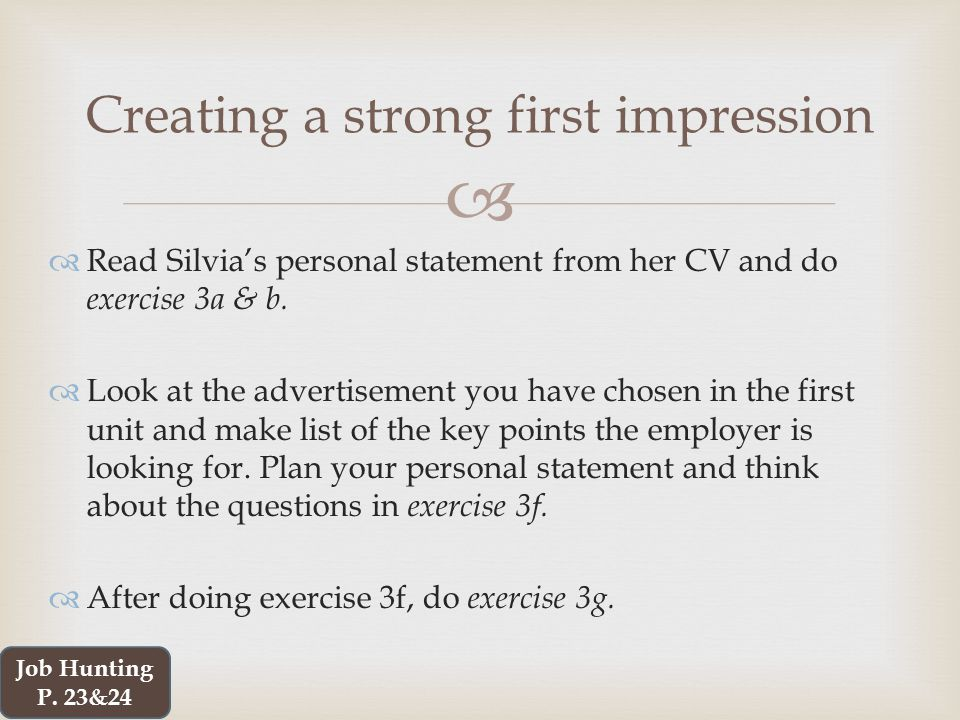   Read Silvia's personal statement from her CV and do exercise 3a & b.