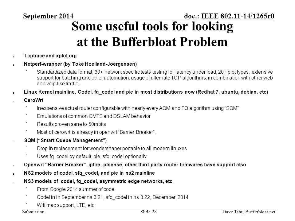 Submission doc : IEEE /1265r0 September 2014 Dave Taht