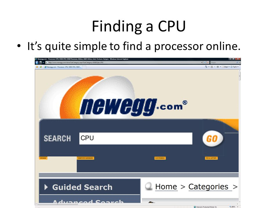Finding a CPU It's quite simple to find a processor online.