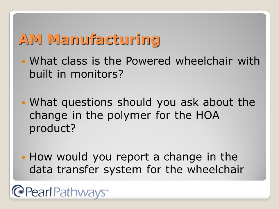 AM Manufacturing What class is the Powered wheelchair with built in monitors.