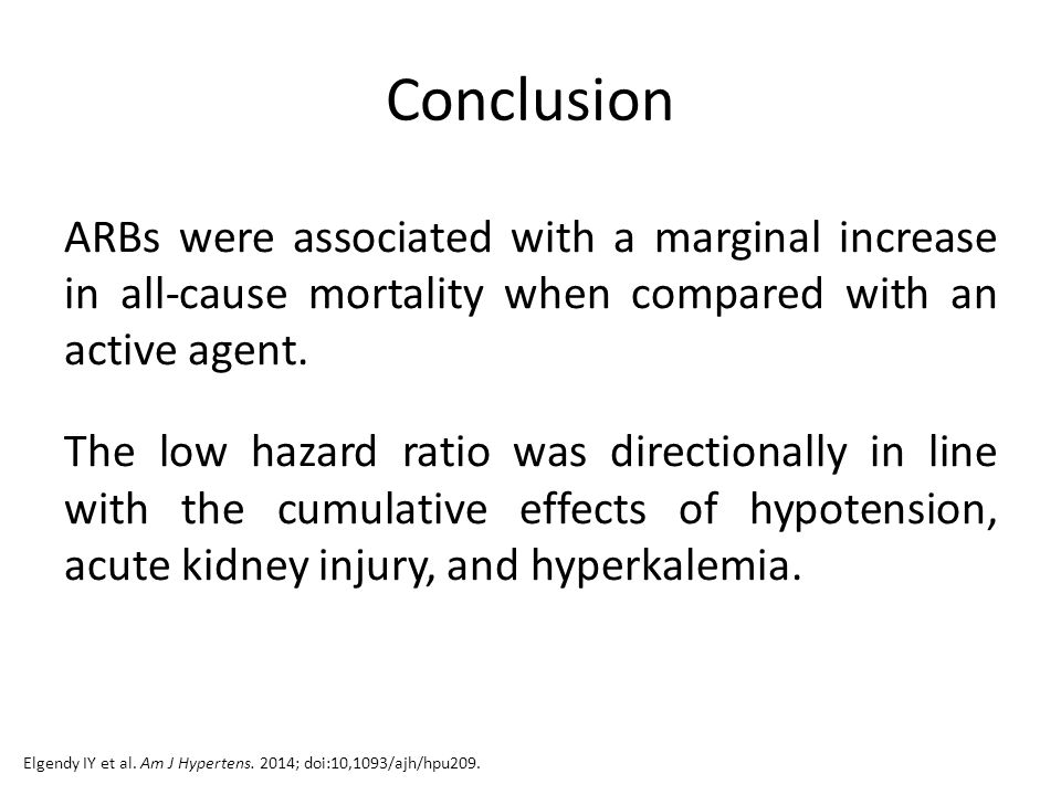 Conclusion ARBs were associated with a marginal increase in all-cause mortality when compared with an active agent.
