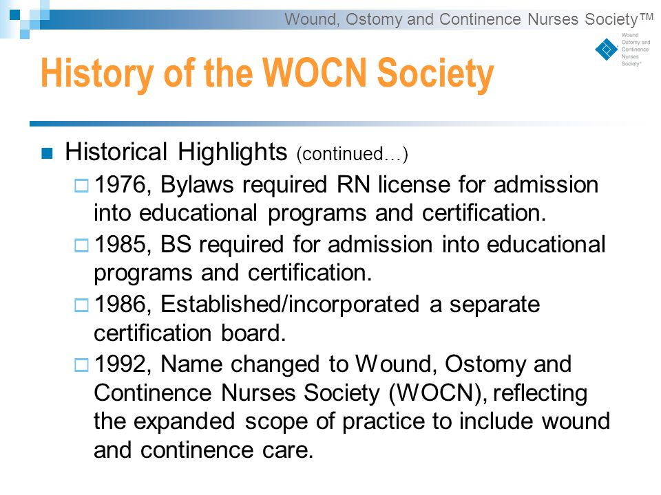 We Invite You to Join the WOCN ® Society. Wound, Ostomy and ...