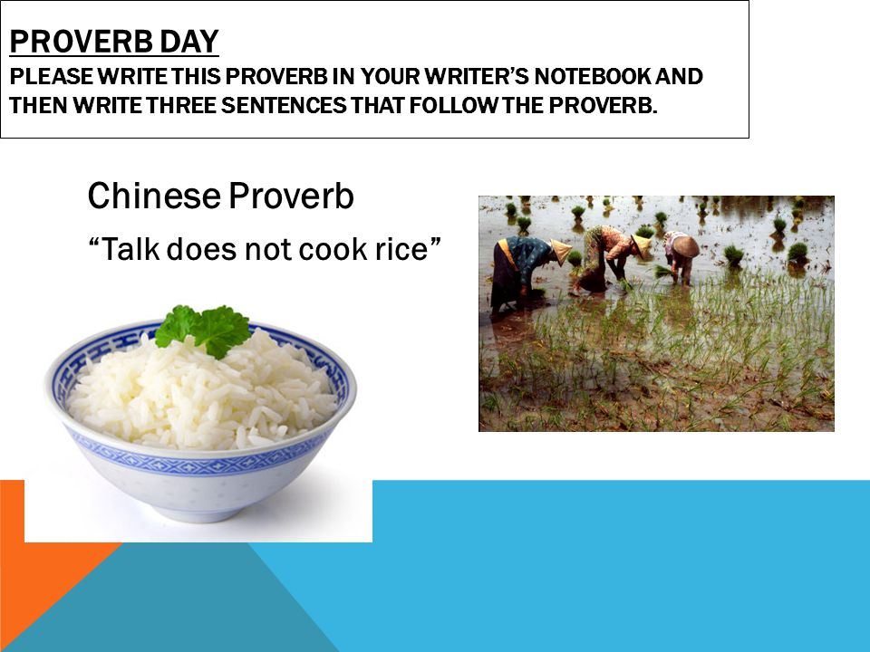 """Asia Proverbs  Chinese Proverb """"Talk does not cook rice"""