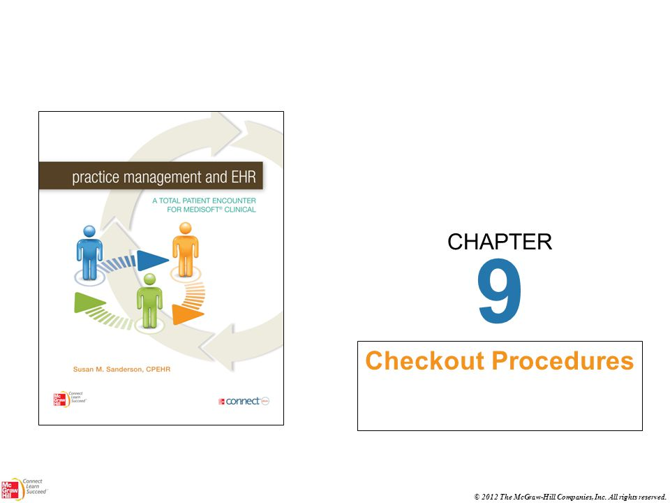CHAPTER © 2012 The McGraw-Hill Companies, Inc. All rights reserved. 9 Checkout Procedures