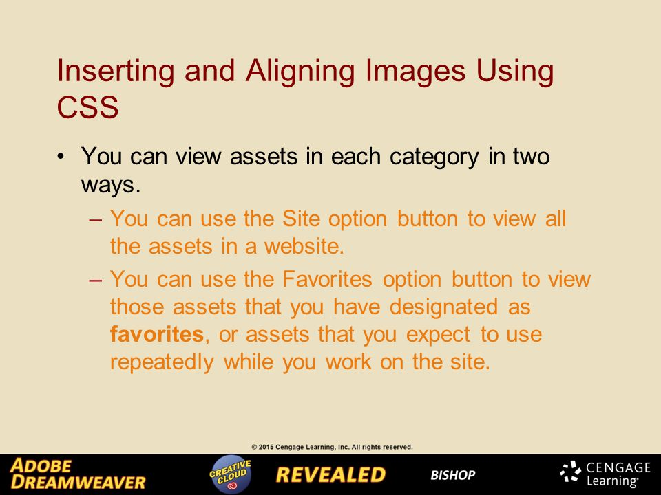 Inserting and Aligning Images Using CSS You can view assets in each category in two ways.