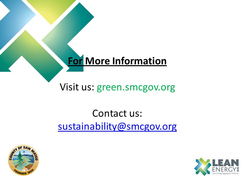 For More Information Visit us: green.smcgov.org Contact us: