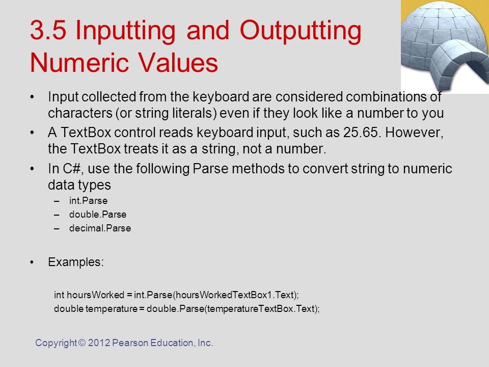 Copyright © 2012 Pearson Education, Inc  Chapter 3 Processing Data