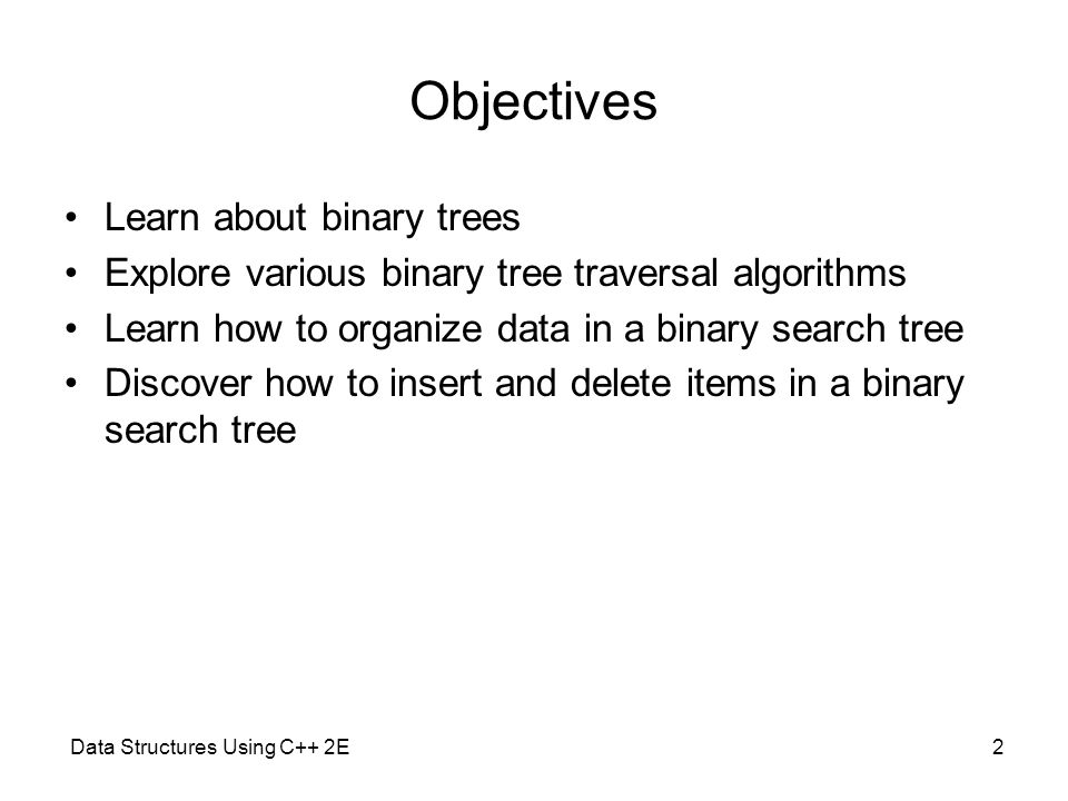 Data Structures Using C++ 2E Chapter 11 Binary Trees and B