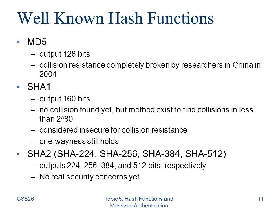 CS526Topic 5: Hash Functions and Message Authentication 1