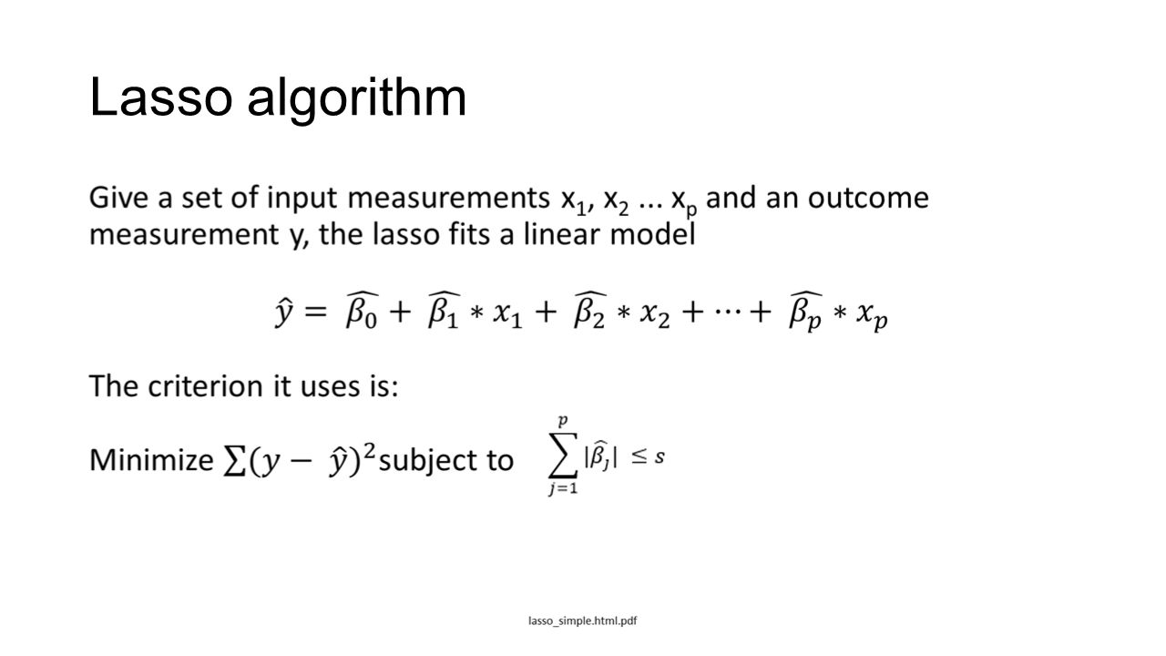 Lasso regression  The Goals of Model Selection Model