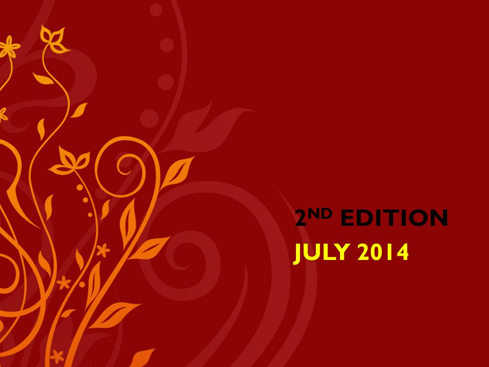 2 ND EDITION JULY 2014