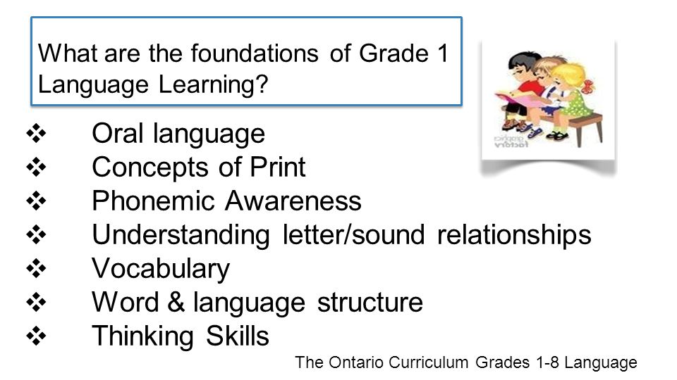 What are the foundations of Grade 1 Language Learning.