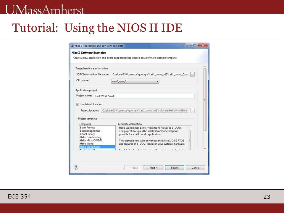 23 ECE 354 Tutorial: Using the NIOS II IDE