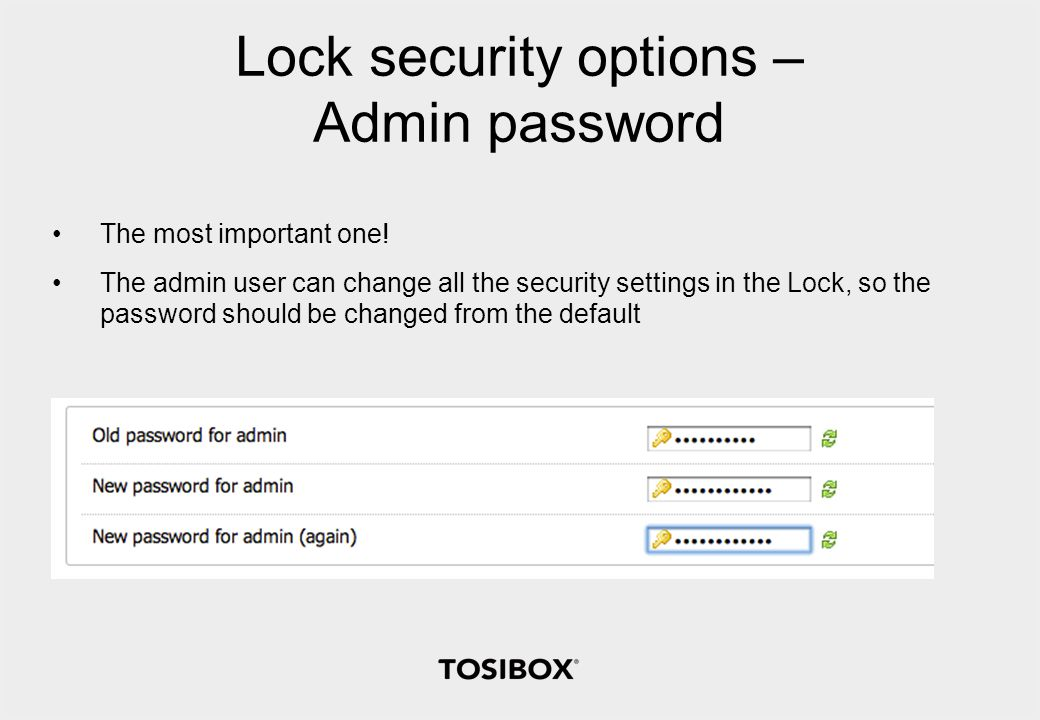 Lock security options – Admin password The most important one.