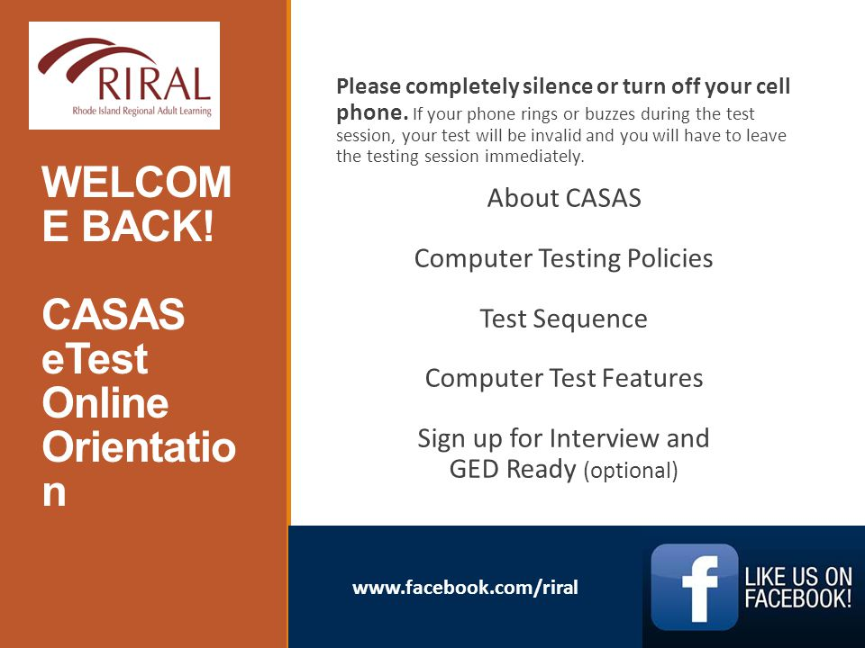 WELCOM E BACK! CASAS eTest Online Orientatio n AE Please