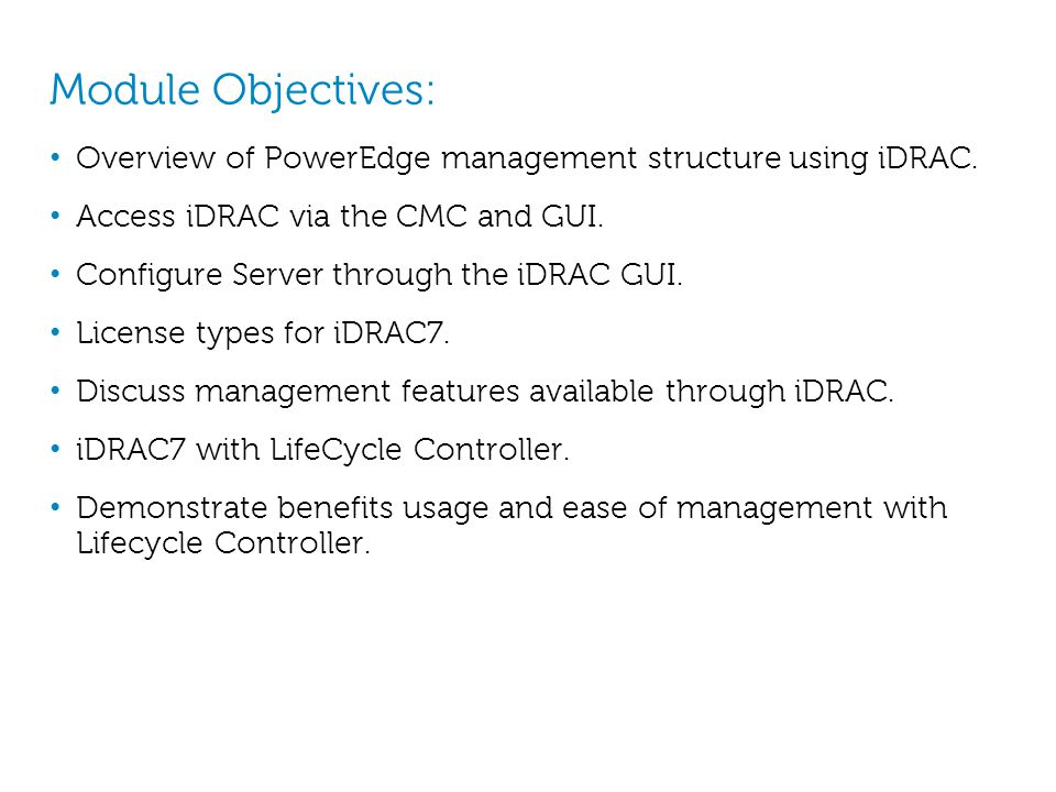 Module 4 PowerEdge M-Series iDRAC and LifeCycle Controller 2