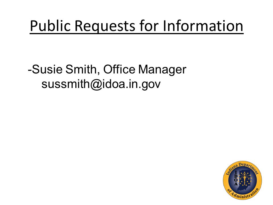 Public Requests for Information -Susie Smith, Office Manager