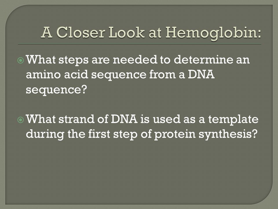  What steps are needed to determine an amino acid sequence from a DNA sequence.