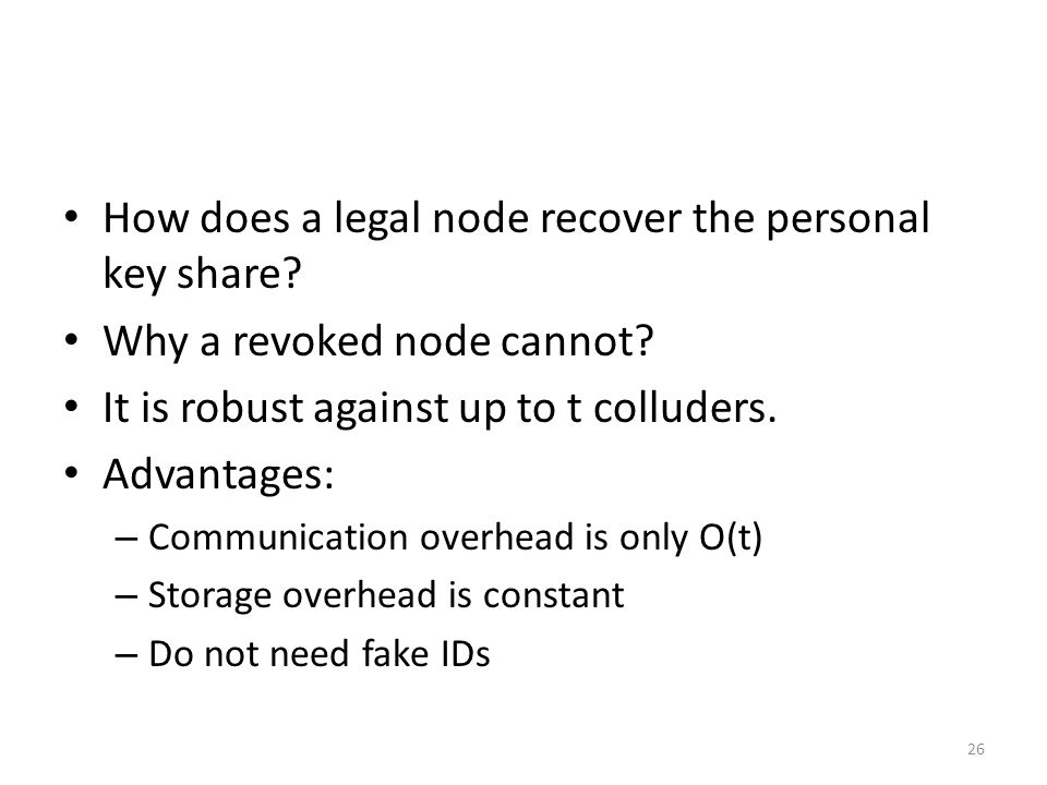 26 How does a legal node recover the personal key share.