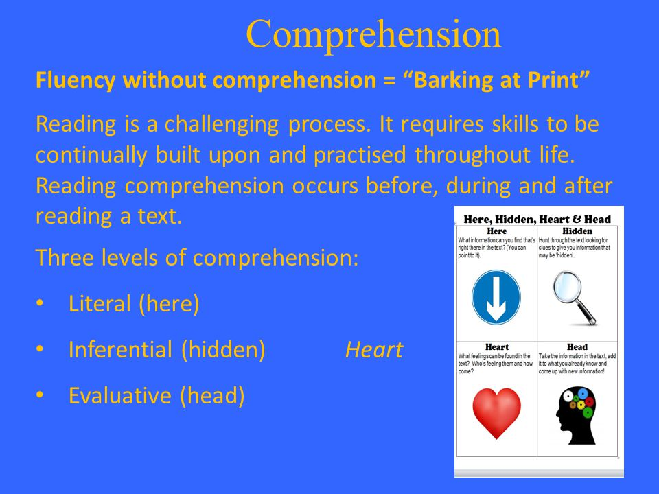 Comprehension Fluency without comprehension = Barking at Print Reading is a challenging process.