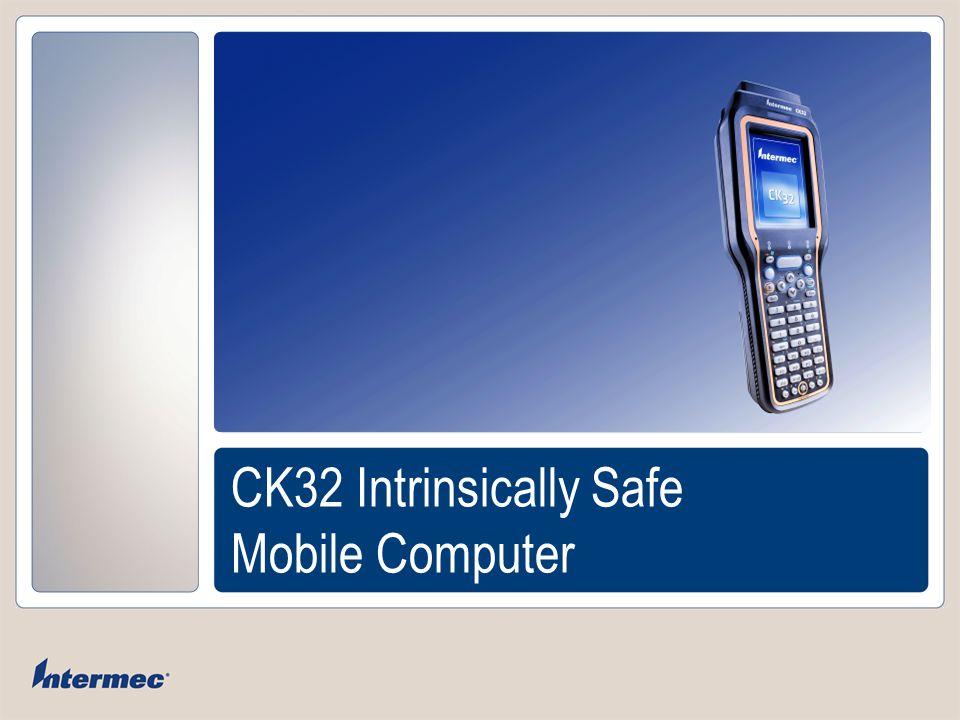 Intermec Solutions for Hazardous Environments: CK32IS  - ppt