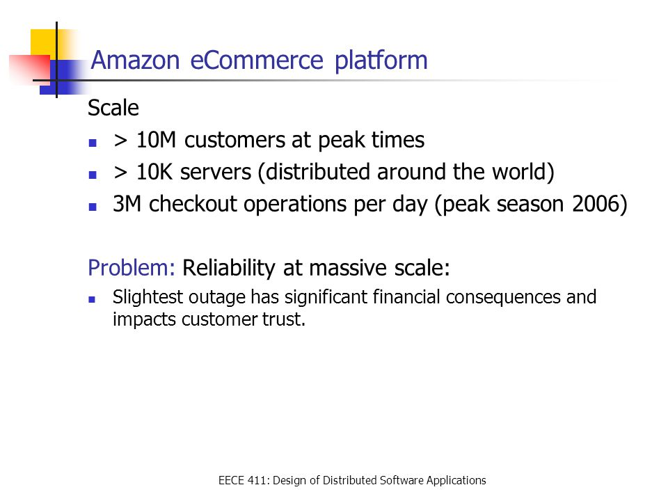eece 411 design of distributed software applications scale 10m customers at peak times