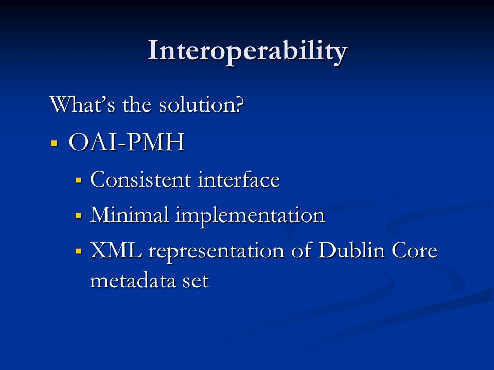 Interoperability What's the solution.