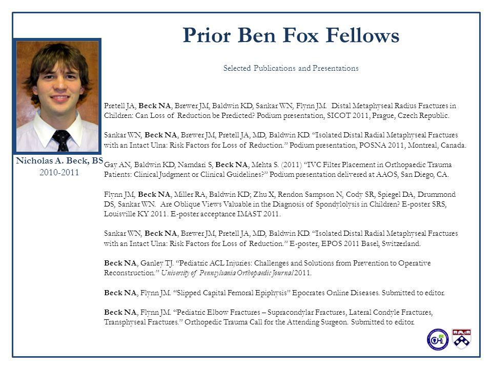 The Benjamin Fox Orthopaedic Research Fellowship Division of