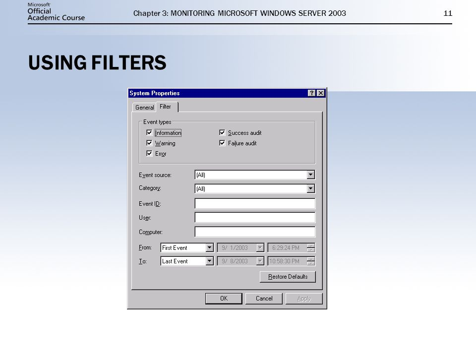 Chapter 3: MONITORING MICROSOFT WINDOWS SERVER USING FILTERS