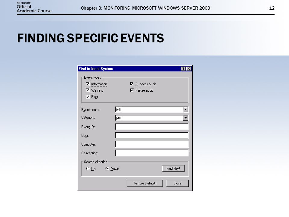 Chapter 3: MONITORING MICROSOFT WINDOWS SERVER FINDING SPECIFIC EVENTS