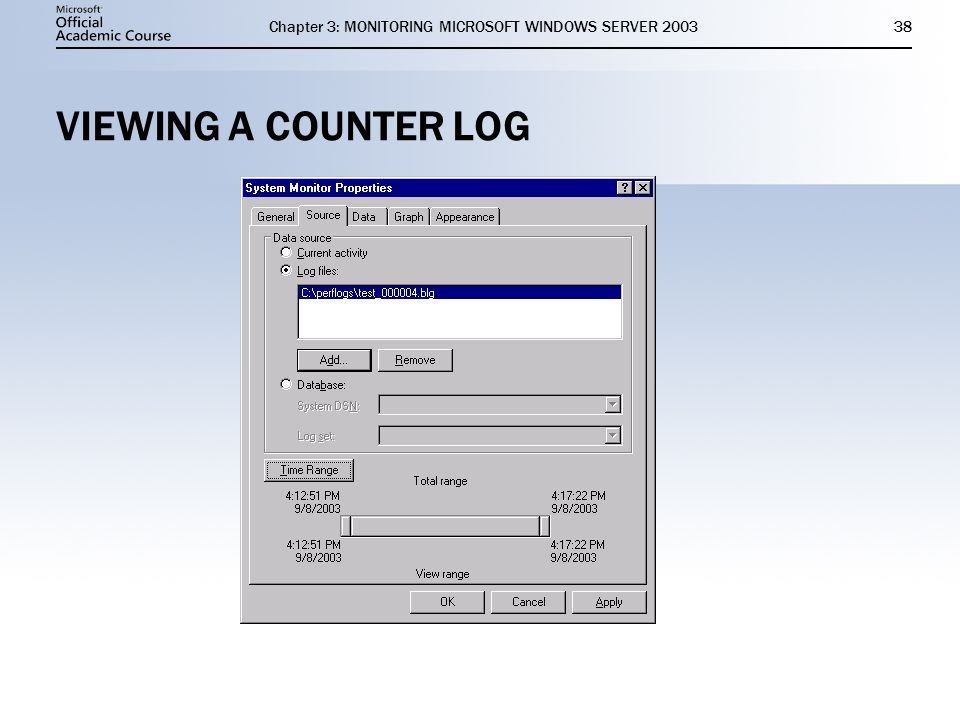 Chapter 3: MONITORING MICROSOFT WINDOWS SERVER VIEWING A COUNTER LOG