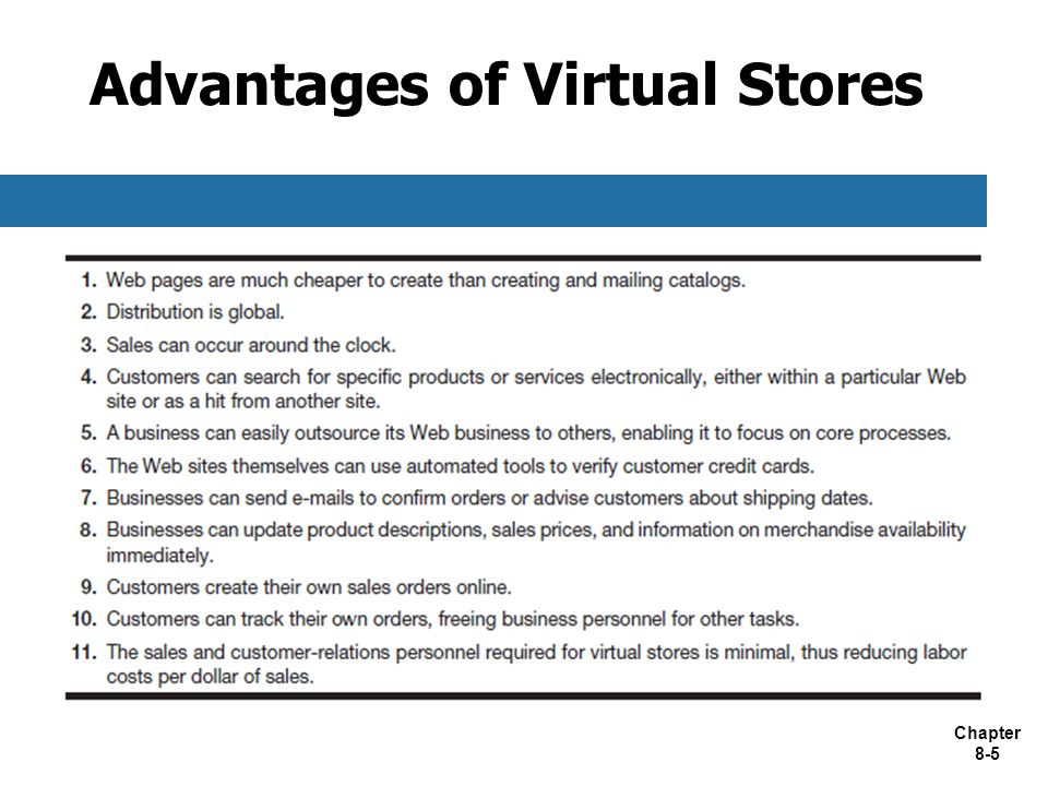 Chapter 8-5 Advantages of Virtual Stores