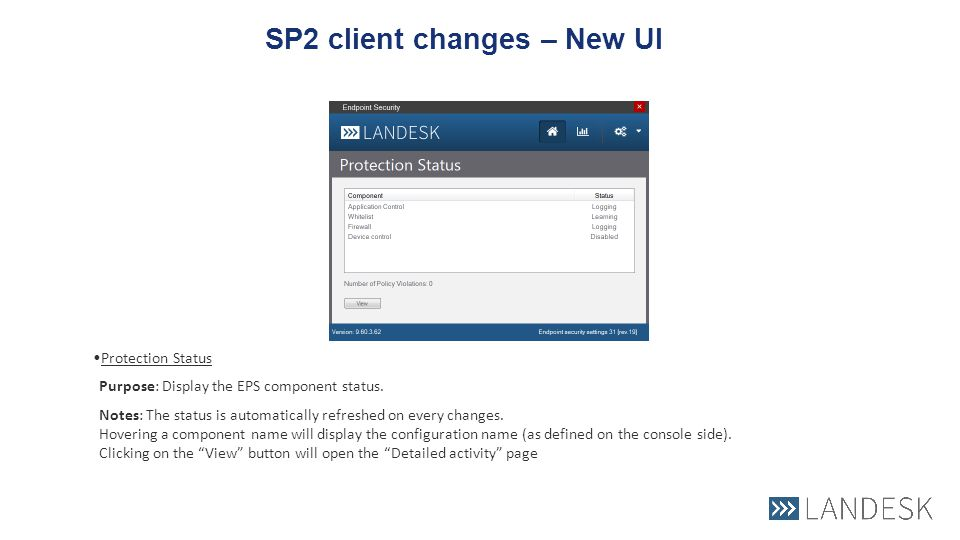 New UI Changes for Endpoint Security in LDMS 9 6 SP2  - ppt