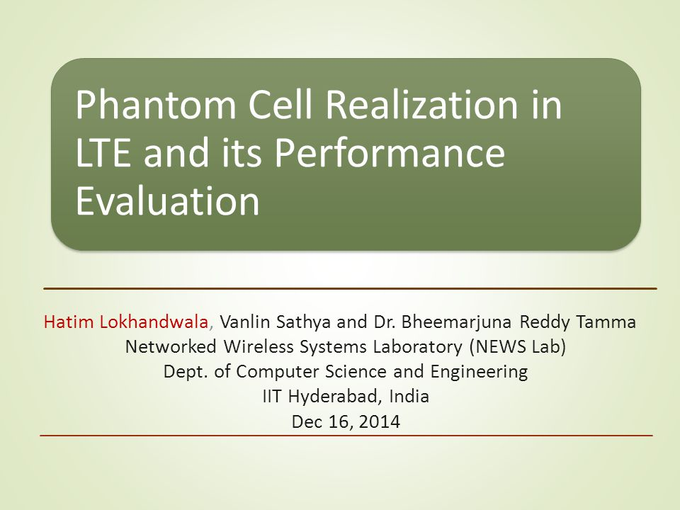Phantom Cell Realization in LTE and its Performance Evaluation Hatim