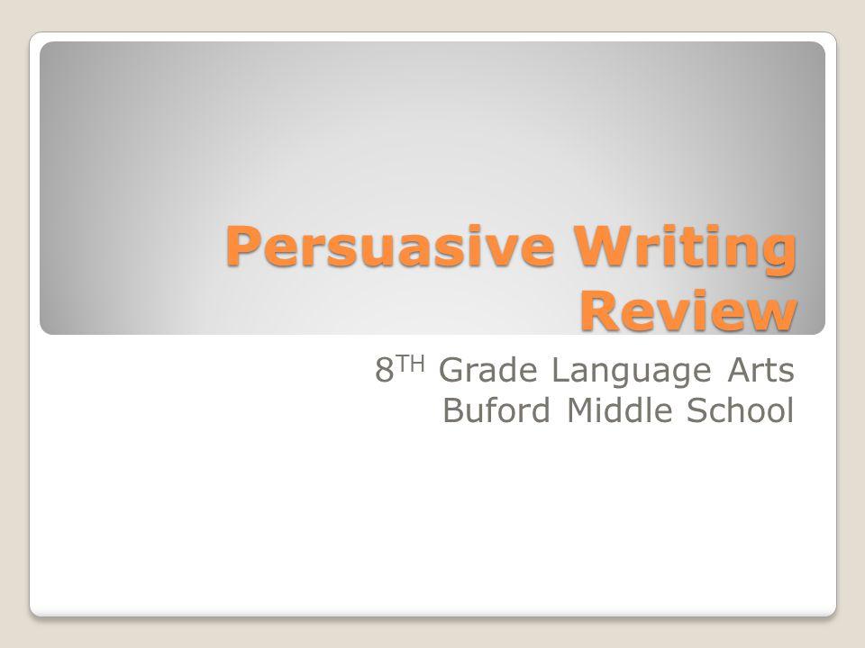 persuasive writing middle school