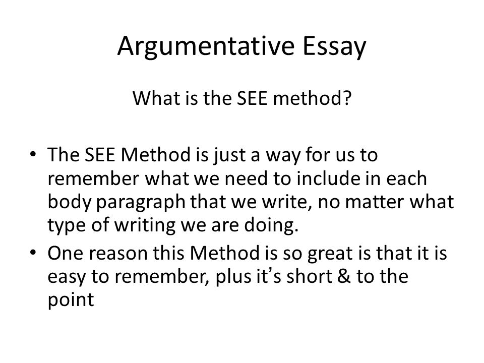 Argumentative Essay What is the SEE method.