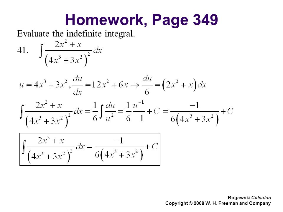 Homework, Page 349 Evaluate the indefinite integral.