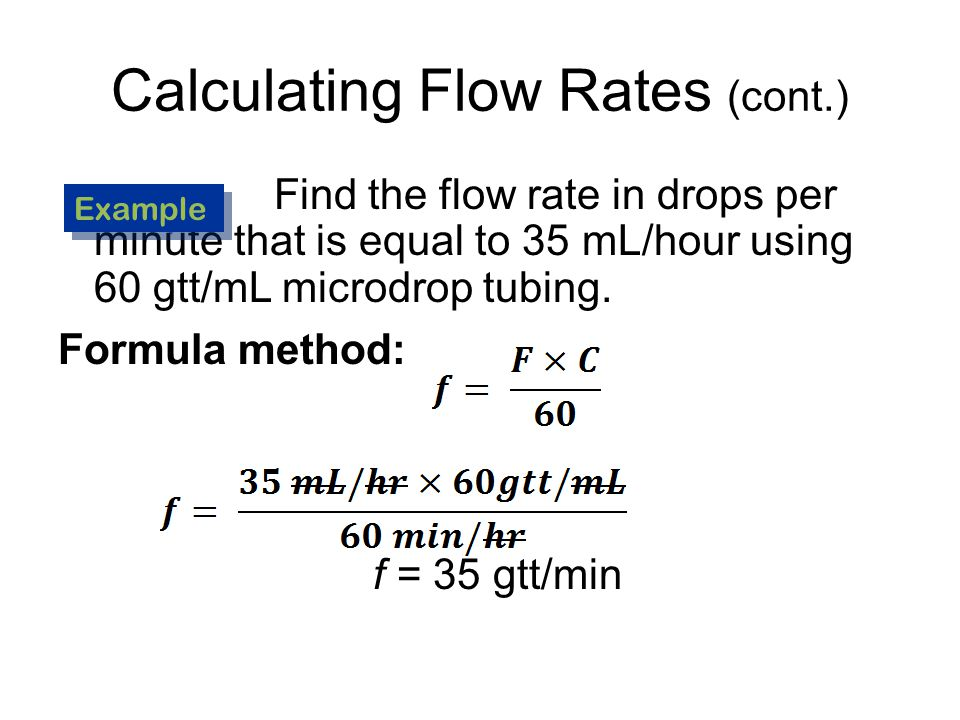 Calculating Flow Rates Flow rate – Calculated from amount of