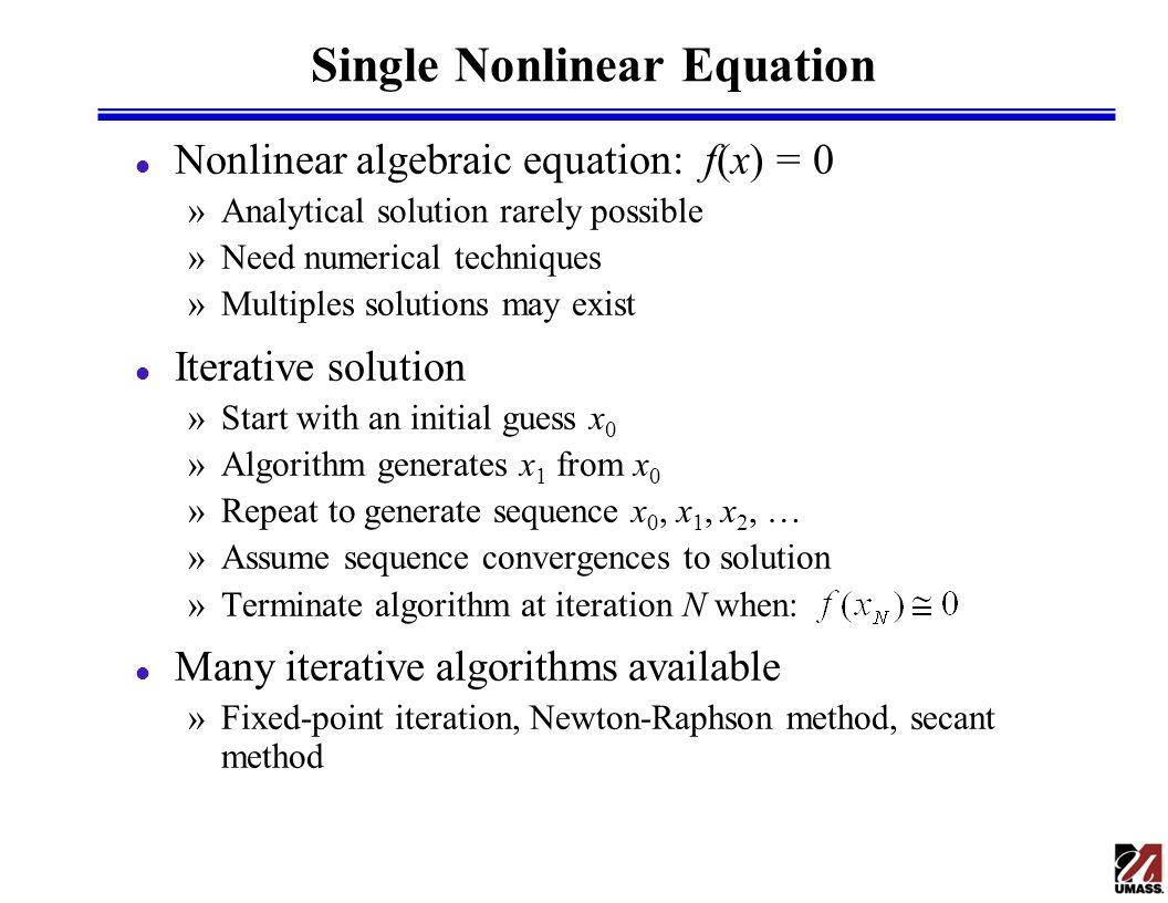 Nonlinear Algebraic Systems 1 Iterative solution methods 2