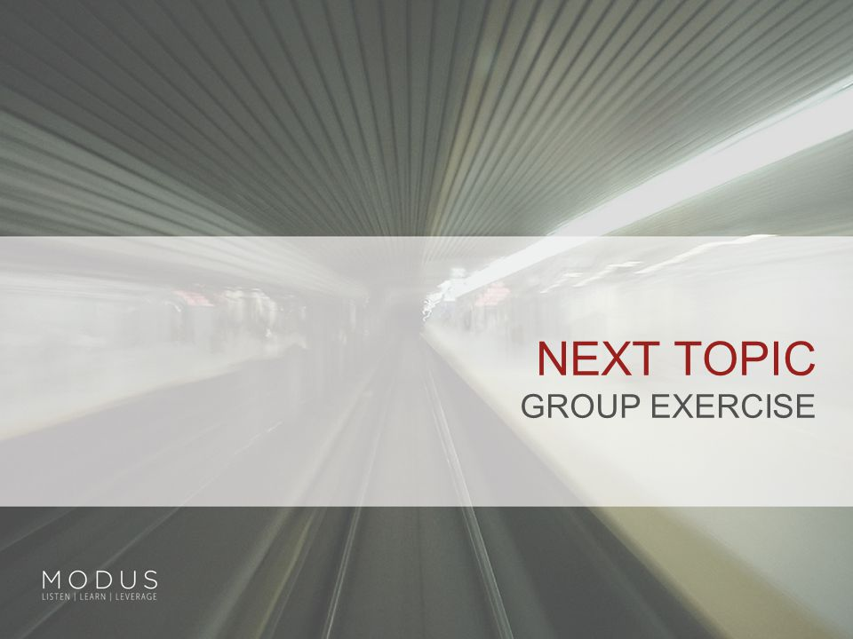 NEXT TOPIC GROUP EXERCISE