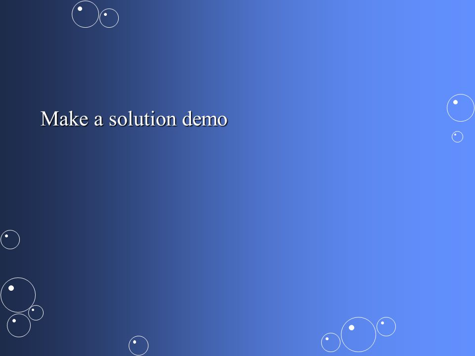 Make a solution demo