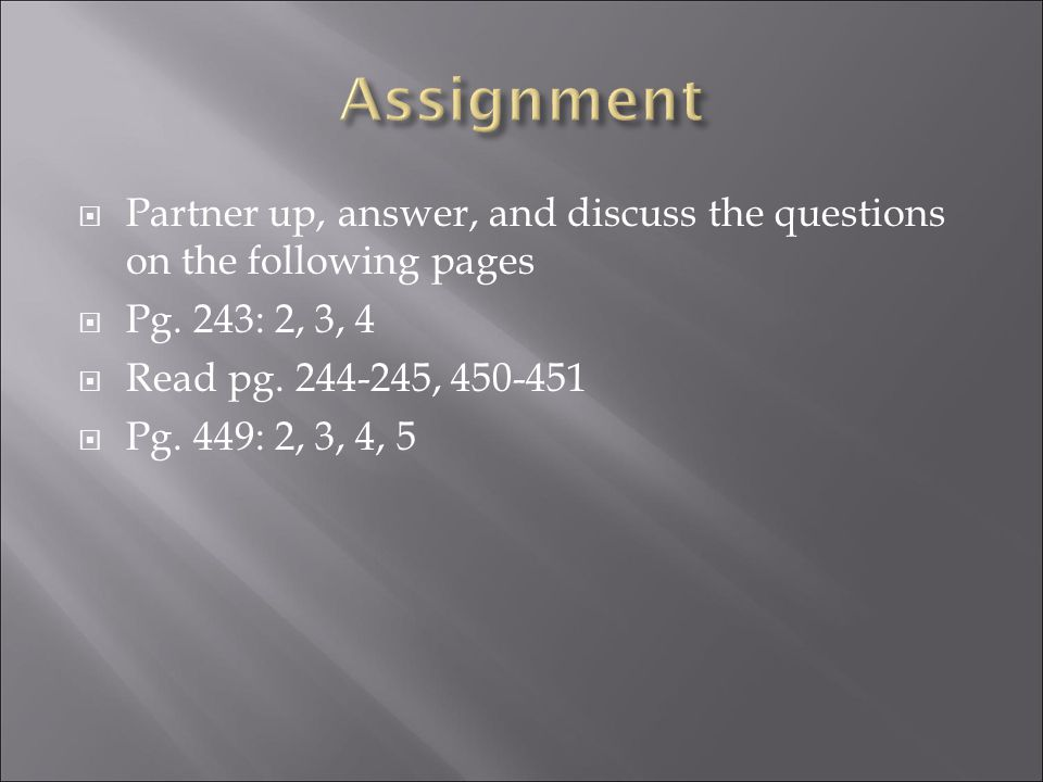  Partner up, answer, and discuss the questions on the following pages  Pg.