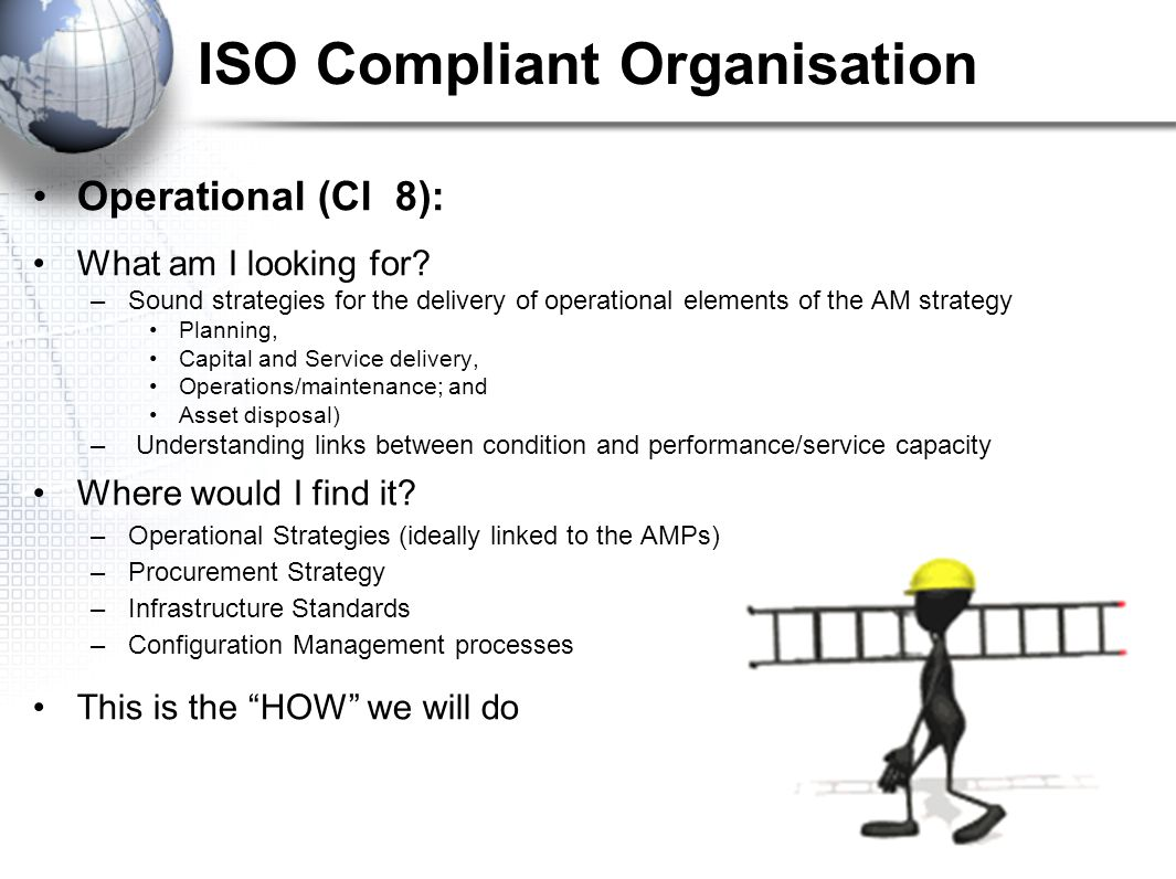 ISO Compliant Organisation Operational (Cl 8): What am I looking for.
