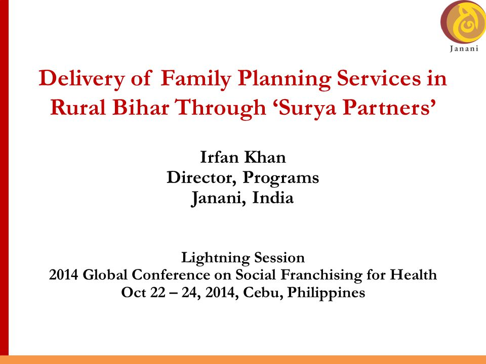 Delivery of Family Planning Services in Rural Bihar Through 'Surya